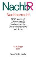 Nachbarrecht NachbR: mit BGB (Auszug), EGBGB (Auszug), NachbarrechtsG der der Bundesländer, ZPO (Auszug), EGZPO (Auszug), GerichtsverfassungsG ... der Bundesländer (Beck-Texte im dtv)