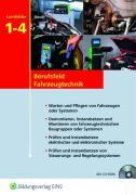 Berufsfeld Fahrzeugtechnik / nach Lernfeldern: Berufsfeld Fahrzeugtechnik: Lernfelder 1-4: Schülerband