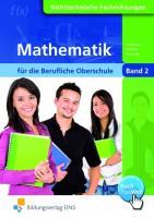Mathematik für die Berufliche Oberschule Nichttechnische Fachrichtungen in Bayern: Band 2