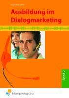Ausbildung im Dialogmarketing, Bd.2: 2. Ausbildungsjahr