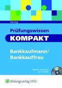 Prüfungswissen kompakt: Bankkaufmann/Bankkauffrau