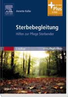 Sterbebegleitung: Hilfen zur Pflege Sterbender  mit www.pflegeheute.de-Zugang