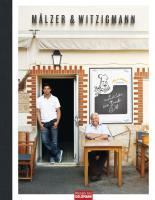 Mälzer & Witzigmann. Zwei Köche - ein Buch