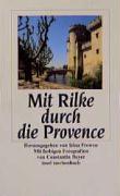 Mit Rilke durch die Provence (insel taschenbuch)