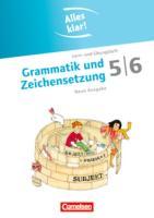 Alles klar! - Deutsch - Sekundarstufe I / 5./6. Schuljahr - Grammatik und Zeichensetzung