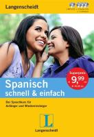 Langenscheidt Spanisch schnell & einfach - Set aus Buch, 3 Audio-CDs und 1 MP3-CD: Der Sprachkurs für Anfänger und Wiedereinsteiger (Langenscheidt schnell & einfach)
