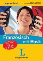 Langenscheidt Französisch mit Musik - Audio-CD mit Begleitheft und Mini-Sprachführer (Langenscheidt ... mit Musik)