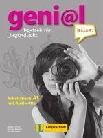 geni@l klick A1 - Arbeitsbuch mit 2 Audio-CDs: Deutsch als Fremdsprache für Jugendliche