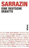Sarrazin: Eine deutsche Debatte