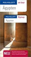 POLYGLOTT on tour Reiseführer Ägypten: Polyglott on tour mit Flipmap