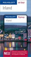 Irland - Buch mit flipmap: Polyglott on tour Reiseführer