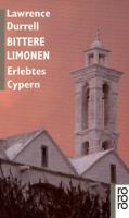 Bittere Limonen.: Erlebtes Cypern