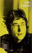 John Lennon: Mit Selbstzeugnissen und Bilddokumenten