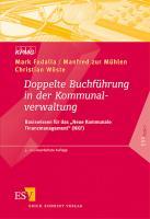 """Doppelte Buchführung in der Kommunalverwaltung: Basiswissen für das """"Neue Kommunale Finanzmanagement"""" (NKF) (ESVbasics)"""