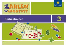 Zahlenwerkstatt - Rechentrainer: Rechentrainer 3