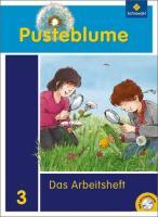 Pusteblume. Das Sachbuch / Pusteblume. Das Sachbuch - Ausgabe 2009 für das 1. - 3. Schuljahr in Hamburg, Hessen, Nordrhein-Westfalen, Saarland und Schleswig-Holstein