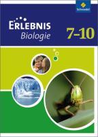Erlebnis Biologie 7. Schülerband. Realschule. Hamburg, Hessen, Niedersachsen, Schleswig-Holstein: Ausgabe 2007