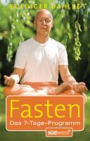 Fasten: Das 7-Tage-Programm