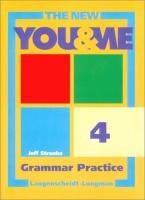 The new YOU & ME Grammar Practice 4