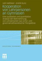 Kooperation von Lehrpersonen an Gymnasien: Eine qualitative und quantitative Analyse der Wahrnehmung von Lehrpersonen aus schul- und governancetheoret