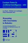 Reasoning with Uncertainty in Robotics