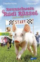 Rennschwein Rudi Rüssel 01: Rudi startet durch