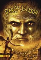 Percy Jackson - Die Schlacht um das Labyrinth (Percy Jackson 4)