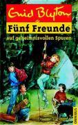 Fünf Freunde, Neubearb., Bd.3, Fünf Freunde auf geheimnisvollen Spuren (Einzelbände, Band 3)