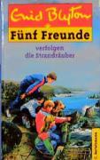 Fünf Freunde, Bd. 14: Fünf Freunde verfolgen die Strandräuber (Einzelbände, Band 14)