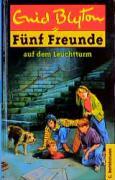 Fünf Freunde, Neubearb., Bd.16, Fünf Freunde auf dem Leuchtturm (Einzelbände, Band 16)