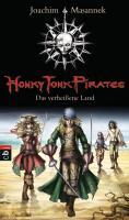 Honky Tonk Pirates - Das verheißene Land: Band 1