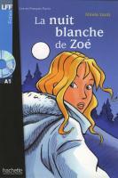 Lire en français facile: La nuit blanche de Zoé