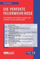 Die perfekte Feuerwehr-Rede Heft 13