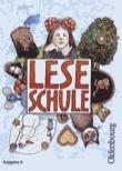 Leseschule. Fibel. Ausgabe A. RSR - Franz, Marianne; Regelein, Silvia