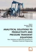 ANALYTICAL SOLUTIONS TO PRODUCTIVITY AND PRESSURE TRANSIENT EQUATIONS