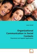 Organizational Communication in Social Contexts