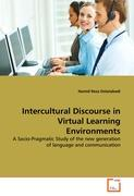 Intercultural Discourse in Virtual Learning Environments: A Socio-Pragmatic Study of the new generation of language and communication