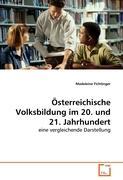Österreichische Volksbildung im 20. und 21. Jahrhundert