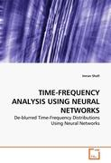 TIME-FREQUENCY ANALYSIS USING NEURAL NETWORKS