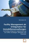 Facility Management als Erfolgsfaktor für Immobilienverwaltungen