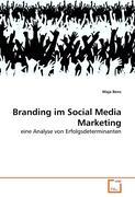 Branding im Social Media Marketing