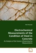 Electrochemical Measurements of the Condition of Steel in Concrete