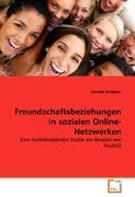Freundschaftsbeziehungen in sozialen Online-Netzwerken