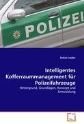 Intelligentes Kofferraummanagement für Polizeifahrzeuge