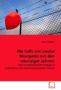 Die Cells von Louise Bourgeois aus den neunziger Jahren:: eine kunsthistorische Analyse in Verbindung mit psychoanalytischer Theorie