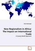 New Regionalism in Africa: The Impact on International Trade