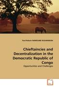 Chieftaincies and Decentralization in the Democratic Republic of Congo