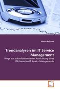 Trendanalysen im IT Service Management - Balzarek, Martin