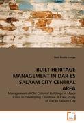 Built Heritage Management In Dar Es Salaam City Central Area