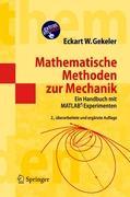 Mathematische Methoden zur Mechanik: Ein Handbuch mit MATLAB®-Experimenten (Masterclass)